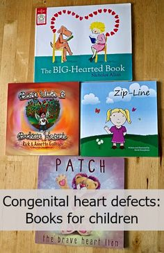 Congenital heart defects: books for children - Little Hearts, Big Love