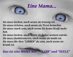 Eine Mama. ..