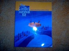 The Conflict Survival Kit by Goodwin & Griffith (2007)