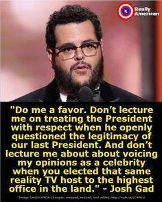 Douche Twidiot is NOT worthy of respect. He should be spit on by every  REAL American who crosses his path.