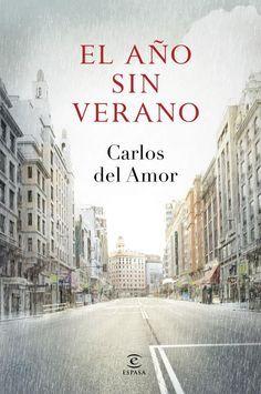 El año sin verano - Carlos del Amor