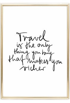 Scandinavian Art Print   Travel Quote   Handlettering   Globetrotter   Travel is the only thing you buy that makes you richer   Postershop   Tales by Jen   www.talesbyjen.com