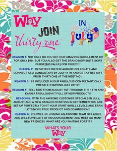 Reasons to join Thirty-One in July. Contact me ASAP!!!! www.mythirtyone.com/deehenry