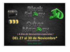 Black Friday y Cyber Monday en 3DCPI, aprovecha tienes 4 días para comprar con descuentos del 27 al 30 de Noviembre #3dimpresoras #3dcpi