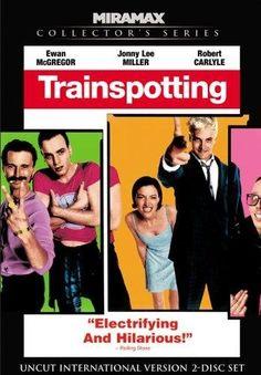 """Trainspotting"" by Dannny Boyle"