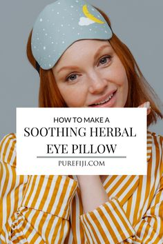 You can make this DIY lavender eye pillow for headache relief in 30 minutes or less, using study cotton fabric scraps.  That's almost instant relief.  Give it as a gift, keep one for yourself.  It's microwavable and freezer proof for fast relief of tension headaches and some migraine headaches. Read on to learn how to make this easy #herbaleyepillow from #PureFiji | #destresstips #stressrelieftip #stressrelief #DIYeyepillow