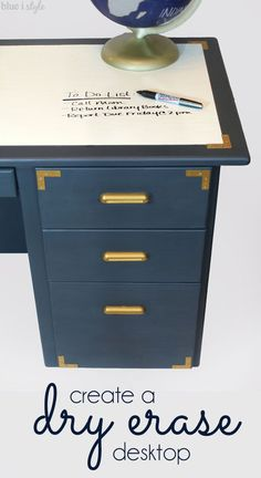 HOW TO CREATE A DRY ERASE DESKTOP! A dated oak desk gets a glam navy and gold makeover, complete with campaign hardware and a super functional dry erase painted desktop!