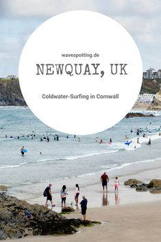 #Surfen || #Surf Tips || #Surfing || Ideen || Wellen || Tipps || Reisen || Bilder || Ideen || Surfspot || Surfreisen || UK || Cornwall || Newquay || Cold Water Surfing || Coldwater-Surf || England