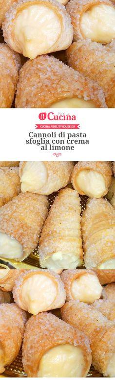 Cannoli di pasta sfoglia con crema al limone – Rezepte Italian Pastries, Italian Desserts, Just Desserts, Italian Recipes, Dessert Recipes, Italian Meals, Cannoli, Best Banana Bread, Italian Cookies