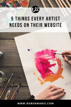 5 things every artist needs on their website article with Roben-Marie Smith. What should be featured on your website? How can you best use your website to show your visitors who you are and what you do? Create Your Own Website, Selling Art, Art Tips, 5 Things, Business Articles, Business Tips, Online Business, Sell Your Art, Art Tutorials