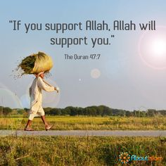 Support Allah. Allah will support you!