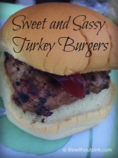 sweet and sassy turkey burger