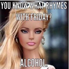 """27 Funny Friday Memes - """"You know what rhymes with Friday? Funny Friday Memes - """"You know what rhymes with Friday? Tgif Funny, Funny Friday Memes, Funny Happy, Friday Jokes, Its Friday Meme, It's Funny, Funny Drunk, Funny Fails, Hilarious Pictures"""