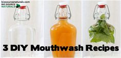 With these 3 all-natural, antibacterial, and odor-killing DIY mouthwash recipes, there's something for everyone!