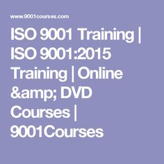 ISO 9001 Training | ISO 9001:2015 Training | Online & DVD Courses | 9001Courses