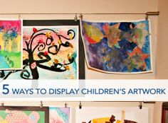These are really great ideas - I'm always into having my kids art out, but not clutterly!   5 Ways to Display Children's Artwork