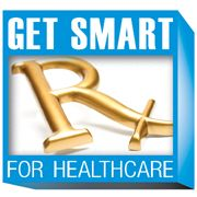 This is the Get Smart for Healthcare logo. This program focuses on helping clinicians prescribe the right drugs for the right patients at the right doses and times.