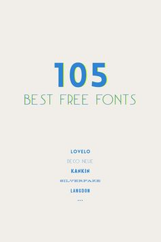 105 Free Fonts || don't love all of them but there are definitely some gems