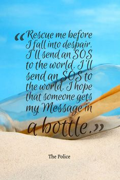 Message in a Bottle 🎶 The Police Broken Words, Music Heals, Message In A Bottle, Advice Quotes, Amazing Quotes, Motto, Life Lessons, Wise Words, Tattoo Quotes