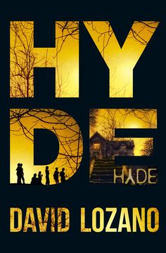 """David Lozano. """" HYDE """". Editorial Penguin Random House."""