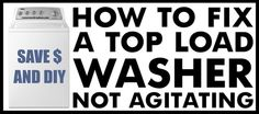 How To Fix A Washing Machine That Is Not Agitating Or Washing