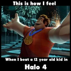 ... this is how I feel if I'm on the winning team in Halo 4!