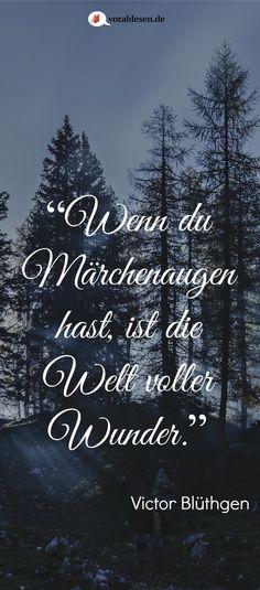 Es war einmal ein wahres #Zitat über Menschen, die in #Märchen schwelgen :). #Bücher #lesen öffnet die #Augen!