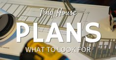 Learn the difference between DYI and professional plans, digital file types and price points to help get the exact tiny house plans that you need.