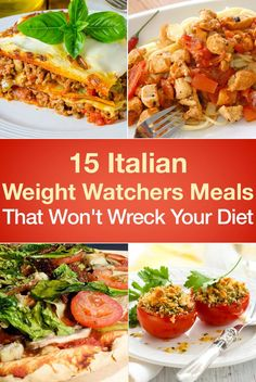 15 Italian Weight Watchers Meals That Won't Wreck Your Diet – The Dish by KitchMe