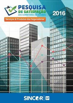 O Sindicato dos Corretores de Seguros no Estado de São Paulo (Sincor-SP) revela os resultados da pesquisa feita com os corretores de seguros do Estado sobre os produtos e serviços oferecidos