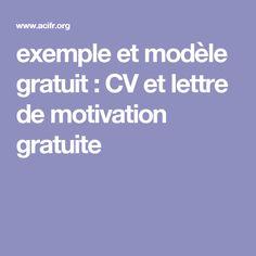 exemple et modèle gratuit : CV et lettre de motivation gratuite