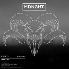 Kalli | Hold Still EP | MDNGHT001 by MDNGHT on SoundCloud