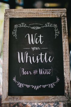 Wet Your Whistle - Beer + Water! Cute beverage sign. {Matthew Nigel Photography}