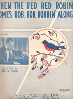 1926 Bobbin Robin Music Sheet Antique Irving Berlin Harry Woods Piano Ukulele Song Bird Watcher Chickadee Lark Songbird Wall Art Blue Decor by StorybookArtifact on Etsy https://www.etsy.com/listing/178195600/1926-bobbin-robin-music-sheet-antique