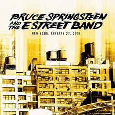 live.brucespringsteen.net - Download Bruce Springsteen & The E Street Band January 27, 2016, Madison Square Garden, New York, NY MP3 and FLAC