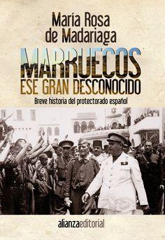 MARRUECOS, ESE GRAN DESCONOCIDO. - A pesar de todo lo que la autora lleva escrito sobre las relaciones de España con Marruecos, quedaban aún muchas lagunas por colmar, en particular para el periodo de la Segunda República y la Guerra Civil y, sobre todo, para el periodo franquista desde 1936 hasta la independencia de Marruecos en 1956. De los cuarenta...
