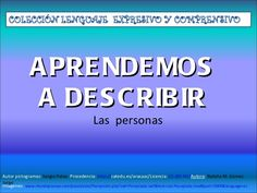 Aprendamos a describir 1 Coding, Speech Therapy, Speech And Language, Writing, Author, People, Studying, Programming