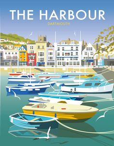Harbour Dartmouth Print at Whistlefish - handpicked contemporary & traditional art that is high quality & affordable. Available online & in store British Travel, Railway Posters, Travel Illustration, Dartmouth, Travel Themes, City Art, Vintage Travel Posters, Cool Posters, Illustrations