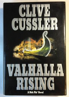 Valhalla Rising by Clive Cussler - Book 16 - Dirk Pitt Series (2001, Hardcover)