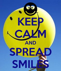 KEEP CALM AND SPREAD SMILES by erisa