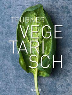 TEUBNER Vegetarisch http://chateau-et-chocolat.de/