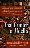 That Printer of Udell's THIS BOOK INFLUENCED RONALD REAGAN WHEN HE WAS A BOY.
