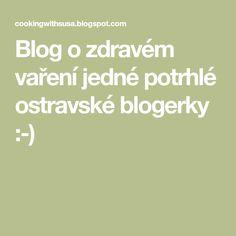 Cooking with Šůša Cooking, Blog, Cucina, Kochen, Cuisine, Brewing, Koken