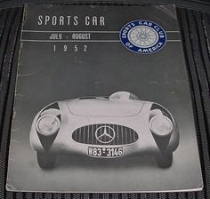 RARE Fabulous JULY AUGUST 1952 SPORTS CAR Magazine SCCA HARD to FIND EARLY Issue