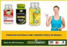 Compre produtos naturais na Riqueza Magazine | Cobrimos qualquer oferta do Brasil!