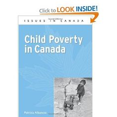 Child Poverty in Canada by Patrizia Albanese can now be found in the TCS Library. Amazon Review: This short and engaging book provides the latest research on child poverty by Canadian sociologist Patrizia Albanese.