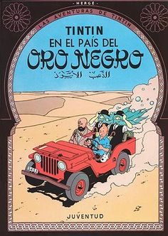 TINTIN EN EL PAIS DEL ORO NEGRO - Hergé - Juventud ---