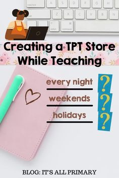 Are you struggling with creating resources on TPT while teaching full time? In this blog I talk about what some teachers do, what I did this past year, and some ideas to help get your going. Check it out!