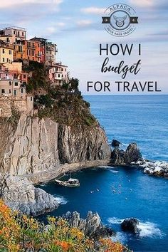 How I Budget For Travel: 5 Tips to Save Your Dollars and See The World!