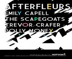 Afterfleurs, Emily Capell, The Scapegoats, Trevor Crafer and Polly Money at Spice Of Life, 6 Moor St, Soho,London, W1D 5NA, United Kingdom on 23rd - 24th May at 7:00 pm - 11:00 pm, Price: Standard: £6.00, Hosted by HOT VOX at this renowned central Soho venue, these bands are causing a stir all around London. Headlining the night is Afterfleurs a fresh yet established four piece, who's Rock'N'Roll sound incorporates grooving basslines and powerful vocals, Category: Live Music | Gig.